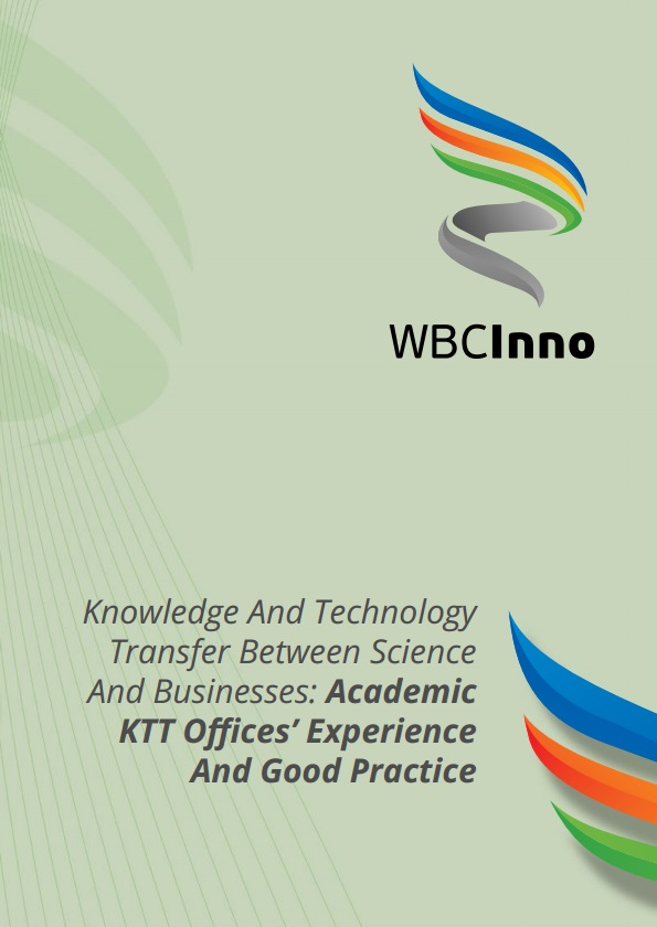 Knowledge And Technology Transfer Between Science And Business: Academic KTT Offices` Experience And Good Practise
