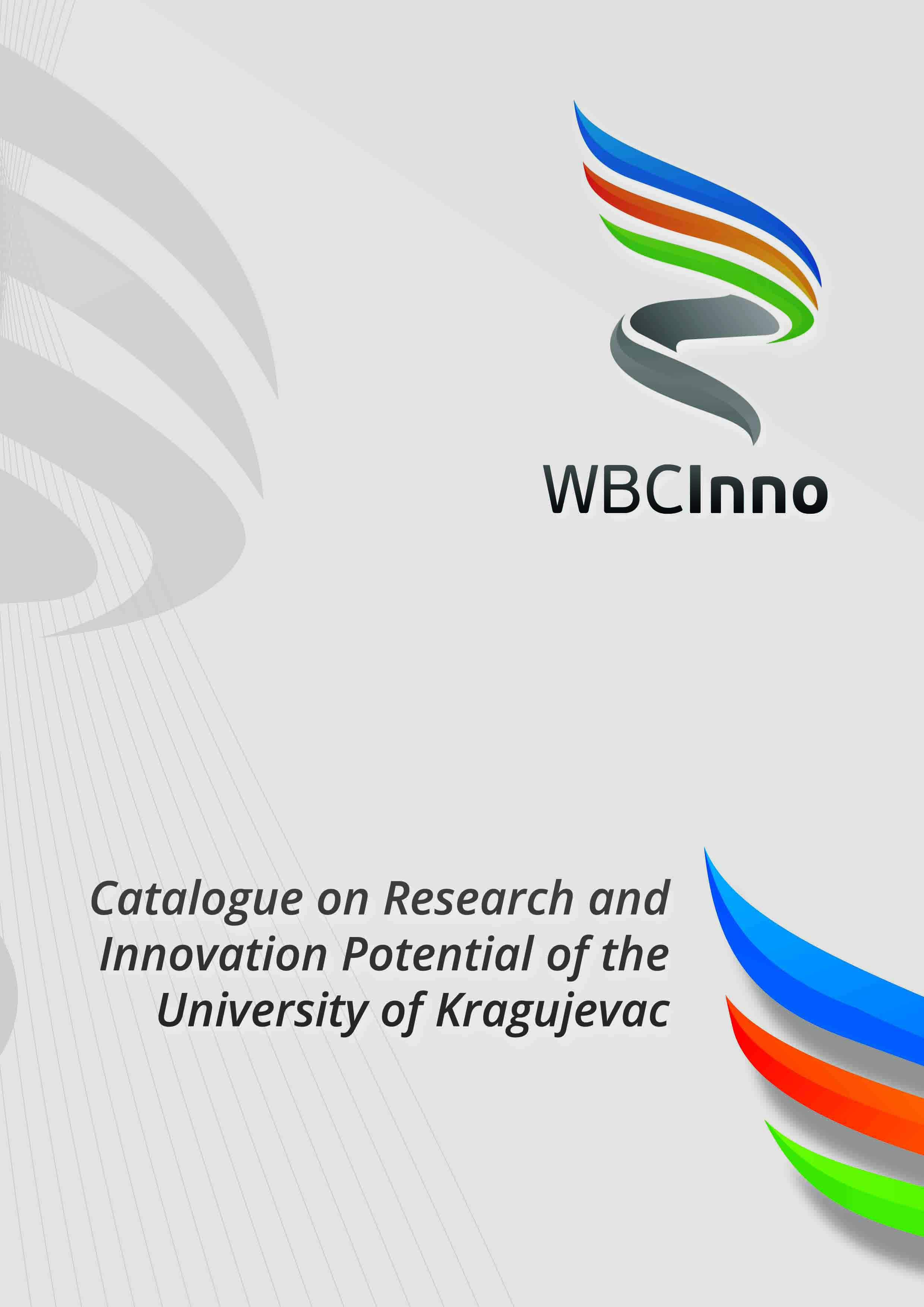 Catalogue on Research and Innovation potential of the University of Kragujevac - updated version